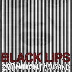 The Black Lips - 200 Million Thousand