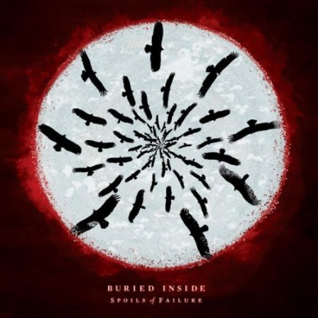 Buried Inside - Spoils of Failure